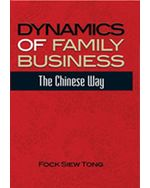 Dynamics of Family Business: The Chinese Way (eBook)