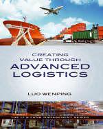 Creating Value Through Advanced Logistics