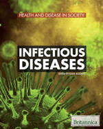 Health and Disease in Society: Infectious Diseases