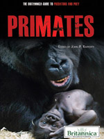 The Britannica Guide to Predators and Prey: Primates