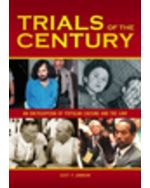 Trials Of Century: Encyclopedia Of Popular Culture And Law