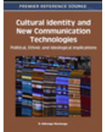 Online Social Behavior Collection: Cultural Identity And New Communication Technologies Political, Ethnic And Ideological Implications