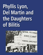 Phyllis Lyon, Del Martin and the Daughters of Bilitis