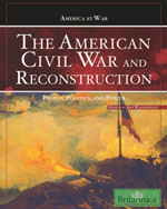 America at War: The American Civil War and Reconstruction: People, Politics, and Power