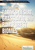Introduction to Earth Science: Investigating Earth's Desert, Grassland, and Rainforest Biomes