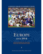 Scribner Library of Modern Europe: Since 1914 - Encyclopedia of the Age of War and Reconstruction