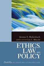 Disability Series: Ethics, Law, and Policy