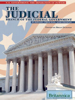 U.S. Government: The Separation of Powers: The Judicial Branch of the Federal Government: Purpose, Process, and People