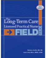 The Long-Term Care Licensed Practical Nurse Field Guide