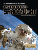 An Explorer's Guide to the Universe Series: Manned Spaceflight