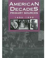 American Decades Primary Sources: 1990-1999