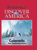 Discover America: Colorado: The Centennial State