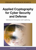 Information Warfare And Homeland Security Collection: Applied Cryptography For Cyber Security And Defense: Information Encryption And Cyphering