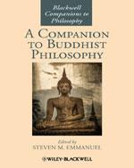 A Companion to Buddhist Philosophy