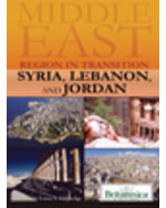 Middle East: Region in Transition: Syria, Lebanon, and Jordan