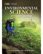 Environmental Science: Sustaining Your World, Miller and Spoolman, 1st Edition