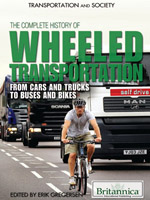 Transportation and Society: The Complete History of Wheeled Transportation