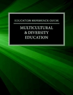 Education Reference Guide: Multicultural & Diversity Education