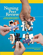 Nursing Peer Review A Practical Approach to Promoting Professional Nursing Accountability