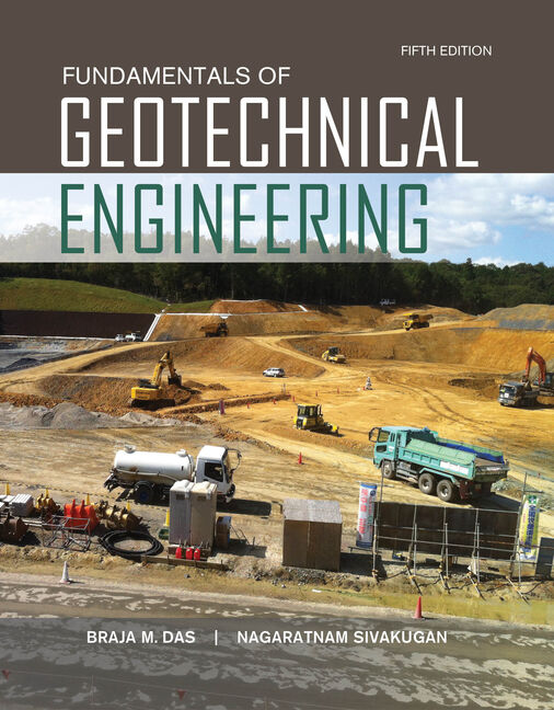 Fundamentals of geotechnical engineering 5th edition fundamentals of geotechnical engineering 5th edition by fandeluxe Gallery