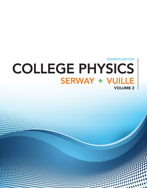 College physics volume 2 11th edition 9781305965522 cengage product cover for college physics volume 2 11th edition by raymond a serway fandeluxe Images