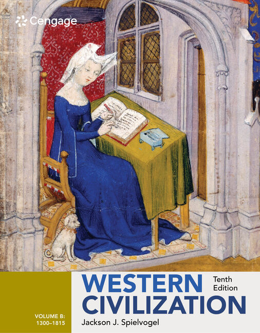 Western civilization volume b 1300 1815 10th edition western civilization volume b 1300 1815 10th edition jackson j spielvogel fandeluxe Images