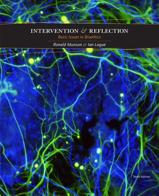 Intervention and reflection basic issues in bioethics 10th edition intervention and reflection basic issues in bioethics 10th edition cengage fandeluxe Gallery