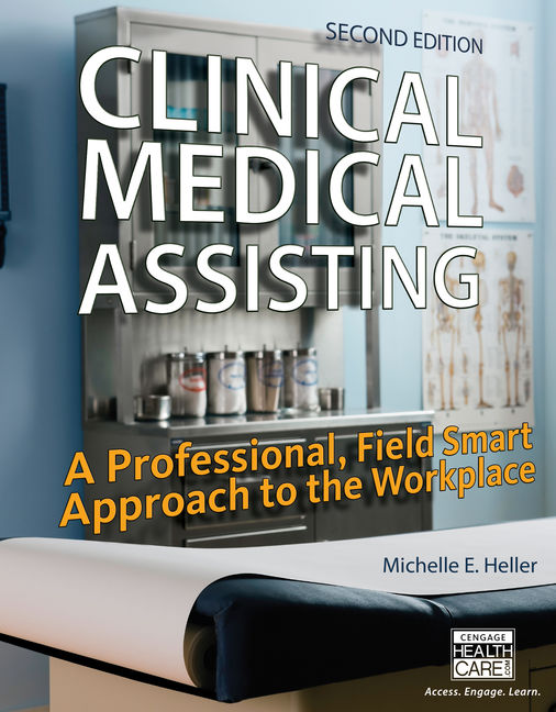 Clinical medical assisting a professional field smart approach to clinical medical assisting a professional field smart approach to the workplace 2nd edition cengage fandeluxe Choice Image