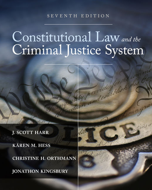 Constitutional law and the criminal justice system 7th edition constitutional law and the criminal justice system 7th edition cengage fandeluxe Image collections