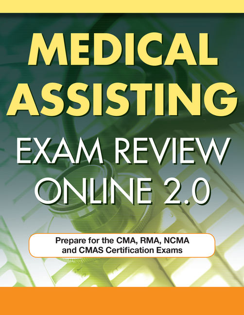 Medical Assisting Exam Review Online 2.0, 2 terms Instant Access ...