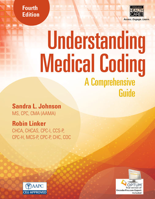 ???label.coverImageAlt??? MindTap Medical Insurance & Coding for Understanding Medical Coding: A Comprehensive Guide 4th Edition by Sandra L. Johnson/Robin Linker