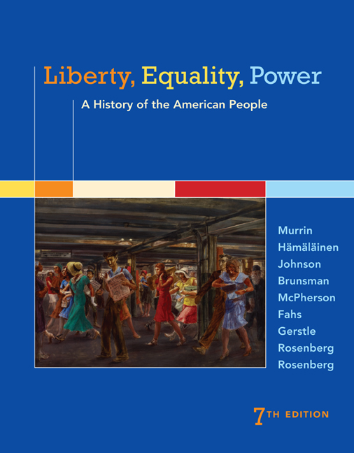 Liberty equality power a history of the american people 7th liberty equality power a history of the american people 7th edition cengage fandeluxe Choice Image