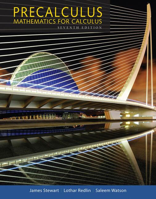 Precalculus: Mathematics for Calculus, 7th Edition - Cengage