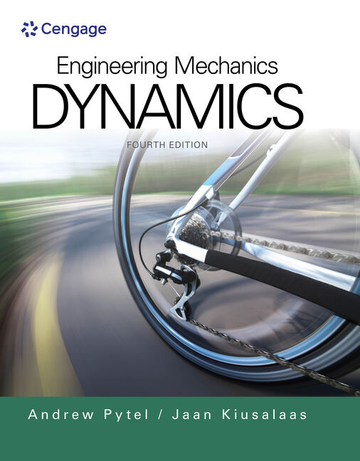 Engineering mechanics dynamics 4th edition cengage product cover for engineering mechanics dynamics 4th edition by andrew pyteljaan kiusalaas fandeluxe Images