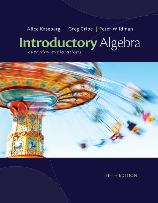Product cover for Introductory Algebra: Everyday Explorations 5th Edition by Alice Kaseberg/Greg Cripe/Peter Wildman