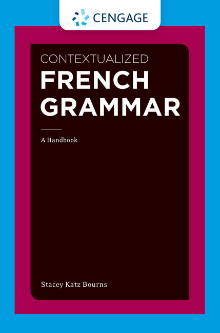 Contextualized french grammar a handbook 1st edition cengage product cover for contextualized french grammar a handbook 1st edition by stacey katz bourns fandeluxe Choice Image