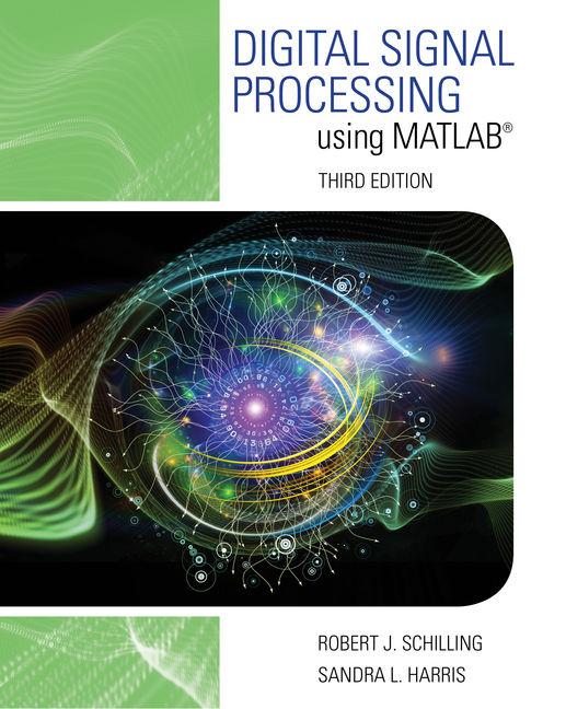 Digital Signal Processing using MATLAB®, 3rd Edition - Cengage
