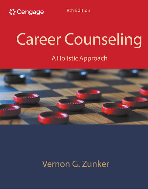 Career counseling a holistic approach 9th edition 9781305087286 career counseling a holistic approach 9th malvernweather