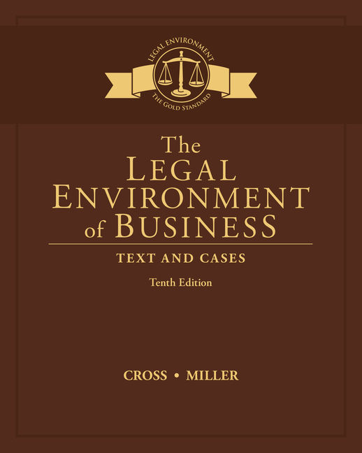 The legal environment of business text and cases 10th edition the legal environment of business text fandeluxe Choice Image