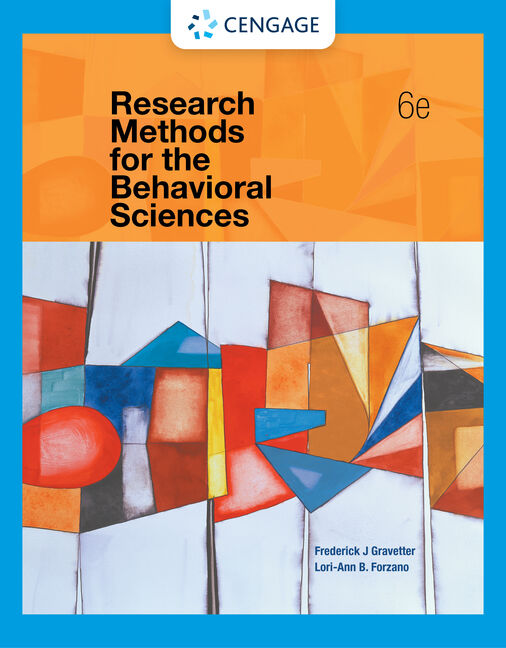 Research methods for the behavioral sciences 6th edition cengage research methods for the behavioral sciences 6th edition frederick j gravetter fandeluxe Gallery