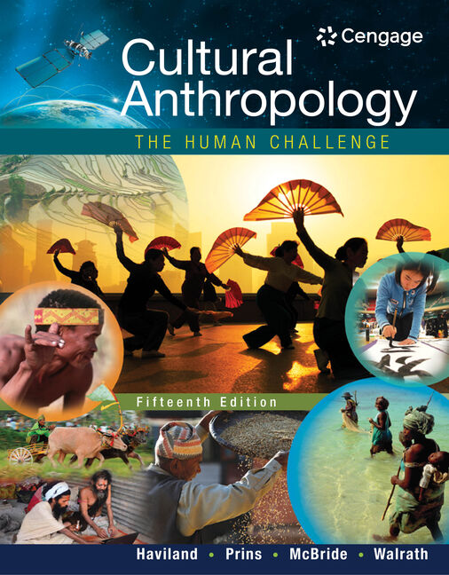 Cultural anthropology the human challenge 15th edition cengage fandeluxe Gallery