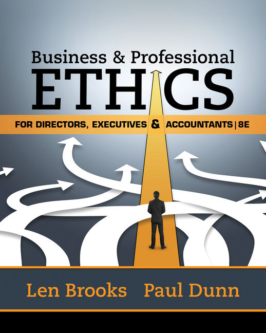 Business professional ethics for directors executives business professional ethics for directors executives accountants 8th edition cengage malvernweather Gallery
