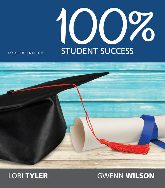 Product cover for 100% Student Success 4th Edition by Gwenn Wilson, MA/Lori Tyler, MS