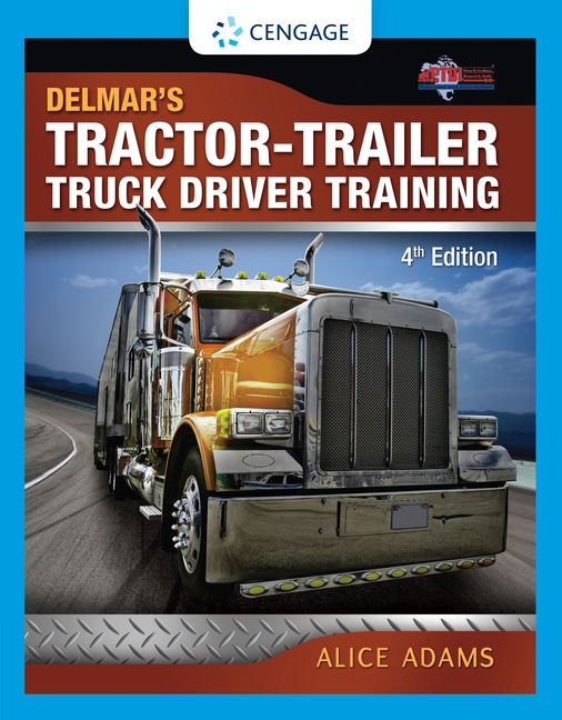 ???label.coverImageAlt??? Tractor-Trailer Truck Driver Training 4th Edition by Alice Adams/PTDI