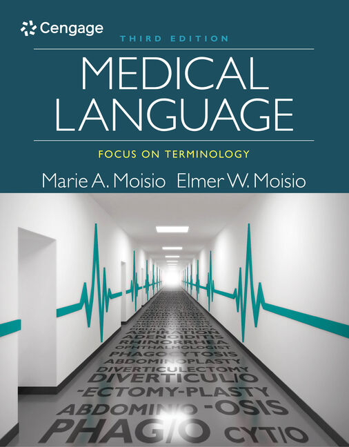 Medical Language: Focus on Terminology, 3rd Edition - Cengage