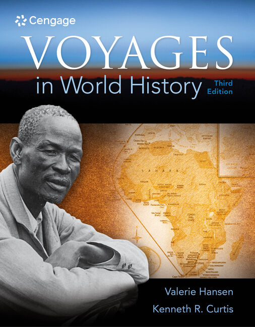 Voyages in World History, 3rd Edition - 9781305583009 - Cengage