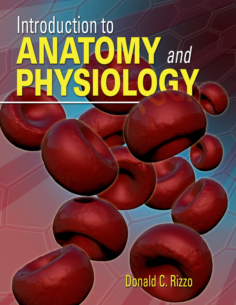 Introduction to Anatomy and Physiology, 1st Edition - Cengage