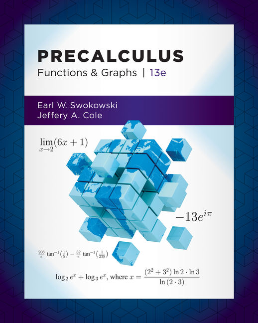 Precalculus: Functions and Graphs, 13th Edition - Cengage