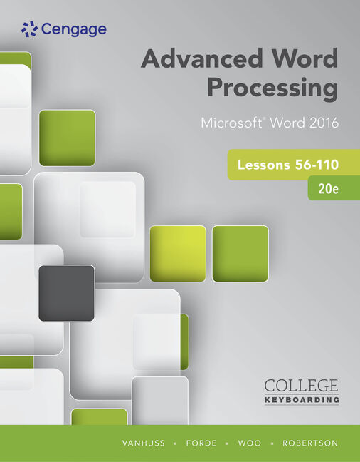 Advanced Word Processing Lessons 56-110, Microsoft® Word 2016