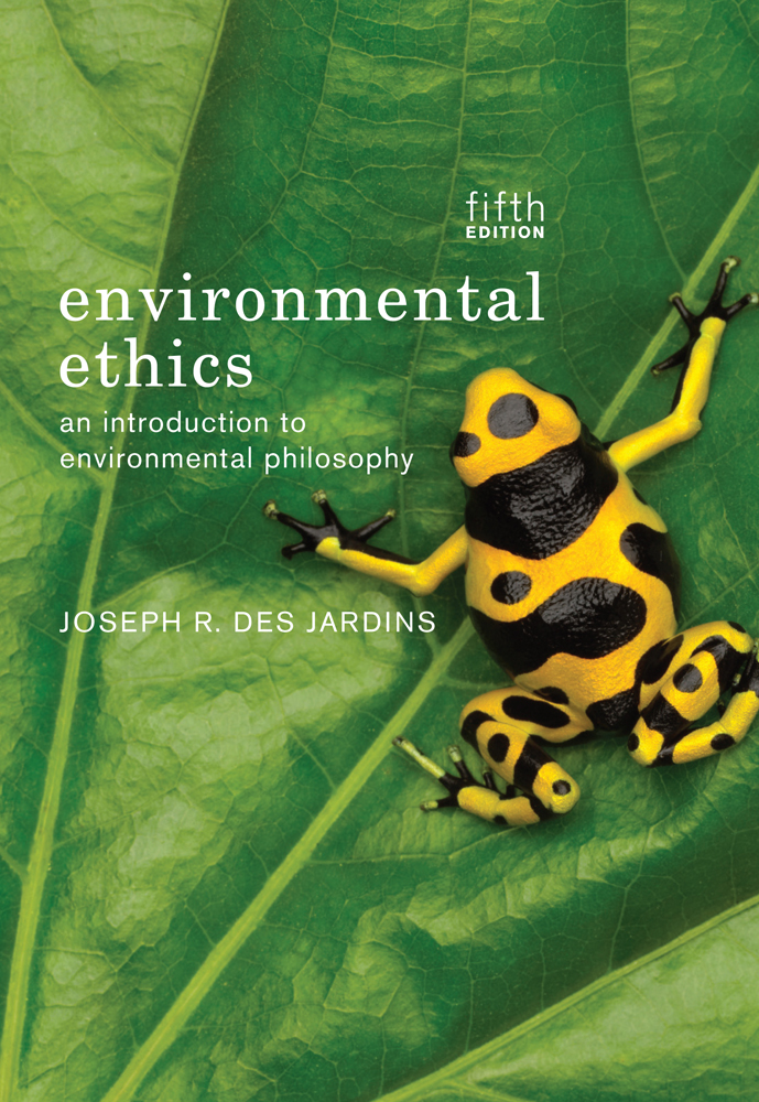 Environmental ethics 5th edition cengage product cover for environmental ethics 5th edition by joseph r des jardins fandeluxe Gallery